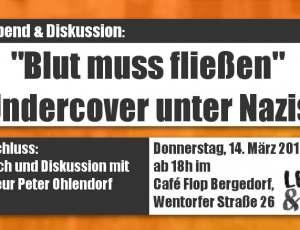 "Filmabend – ""Blut muss fließen"" – Undercover unter Nazis"
